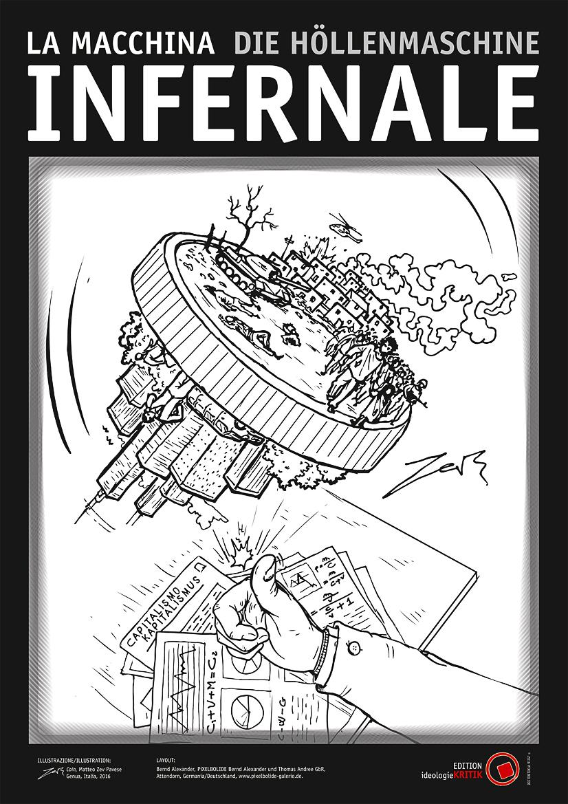 """La Macchina Infernale / Die Höllenmaschine (Zeichnung: Matteo """"Zev"""" Pavese"""