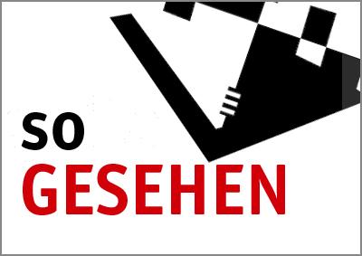 so GESEHEN